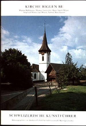 Kirche Biglen BE Schweizerische Kunstführer; Serie 42, Nr. 418: Bühlmann, Regina, Thomas ...