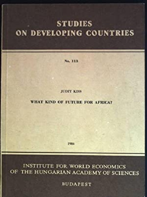 What kind of future for Africa? Studies: Kiss, Judit: