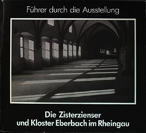 Die Zisterzienser und Kloster Eberbach im Rheingau: Bermuth, Georg R.,