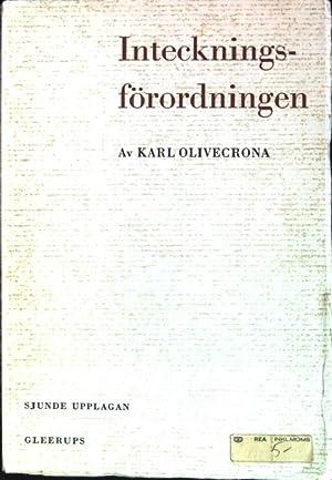 Inteckningsförordningen: Olivecrona, Karl: