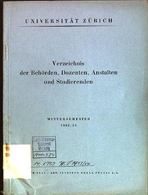 Verzeichnis der Behörden, Dozenten, Anstalten und Studierenden; Wintersemester 1943/ 44: ...