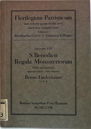 S. Benedicti Regula Monasteriorum; Florilegium Patristicum tam: Linderbauer, Benno: