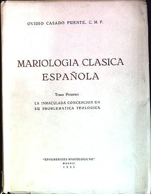 La immaculada concepcion en su problematica teologica: Fuente, Ovidio Casado: