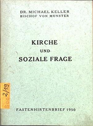 Kirche und soziale Frage: Fastenhirtenbrief 1950.: Keller, Michael: