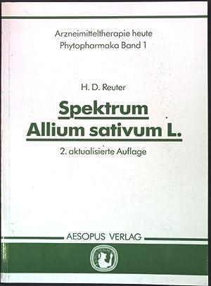 Spektrum Allium sativum L. Arzneimitteltherapie heute, Phytopharmaka Band 1;: Reuter, H. D.: