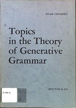 Topics in the Theory of Generative Grammar;: Chomsky, Noam: