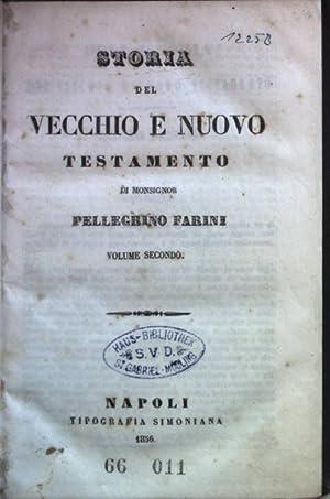 Storia del vecchio e nuovo testamento: VOLUME: Farini, Pellegrino: