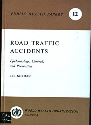 Road traffic accidents: epidemiology, control and prevention: Norman, L.G.: