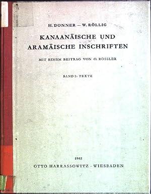 Kanaanäische und aramäische Inschriften; Band 1: Texte: Donner, H. und