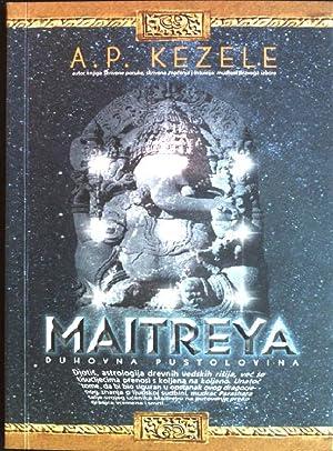 Maitreya: duhovna pustolovina: Kezele, Adrian Predrag: