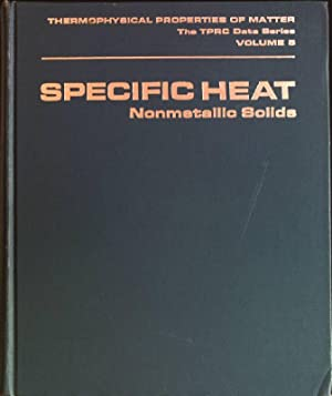 Specific heat: nonmetallic solids Thermophysical Properties of: Touloukian, Y.S. and