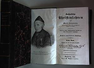 Katholische Christenlehren. Nach dem kleinen Schulkatechismus bearbeitet: Königsdorfer, Martin: