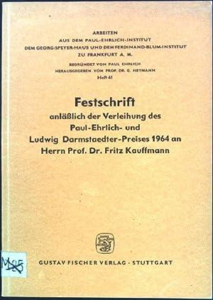 Festschrift anläßlich der Verleihung des Paul-Ehrlich- und: Heymann, G. [Hrsg.]: