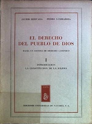 El derecho del pueblo de dios: hacia un sistema de derecho canonico; I: Introduccion, la ...