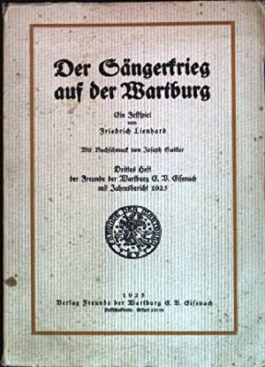 Der Sängerkrieg auf der Wartburg; ein Festspiel: Lienhard, Friedrich: