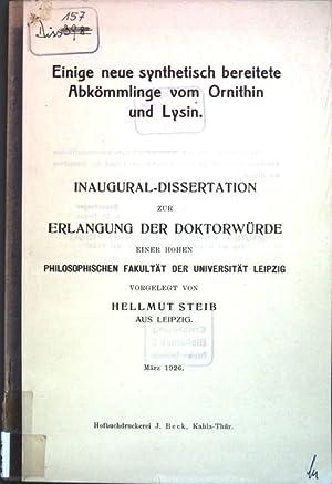 Einige neue synthetisch bereitete Abkömmlinge vom Ornithin: Steib, Hellmut: