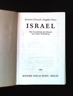 Israel : die Geschichte des Staates seit seiner Gründung.: Glasneck, Johannes und Angelika ...