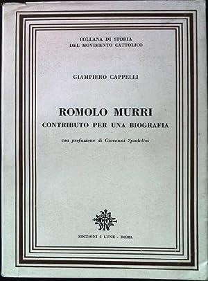 Romolo Murri. Contributo per una biografia con: Cappelli, Giampiero: