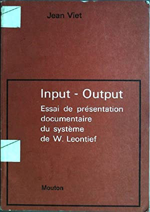 Input - Output: Essai de présentation documentaire: Viet, Jean: