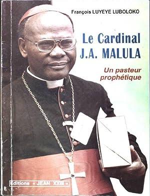Le cardinal J.A. Malula: un pasteur prophétique: Luyeye Luboloko, Francois:
