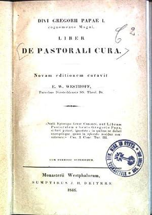 Divi Gregorii Papae I. cognomento magni, liber de Pastorali cura: Westhoff, E.W.: