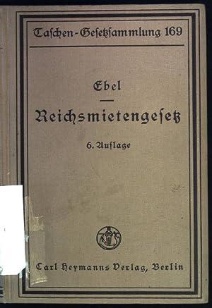 Reichsmietengesetz und die Ausführungsordnungen des Reichs und: Ebel, Martin: