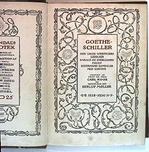 Goethe - Schiller. Den unge Werthers Lidelser: Roos, Carl und