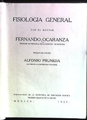 Fisiologia general Publicaczíones de la Secretaria de: Ocaranza, Fernando: