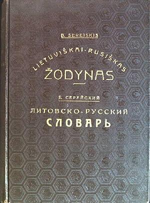 Lietuviskai - Rusiskas Zodynas: Sereiskis, B.: