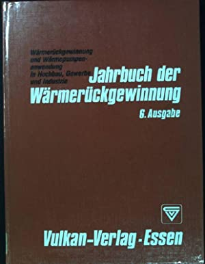 Wärmerückgewinnung und Wärmepumpenanwendung in Hochbau, Gewerbe und: Danner, W., H.