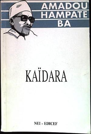 Kaidara. recit initiatique peul.: Hampate, Ba-Amadou: