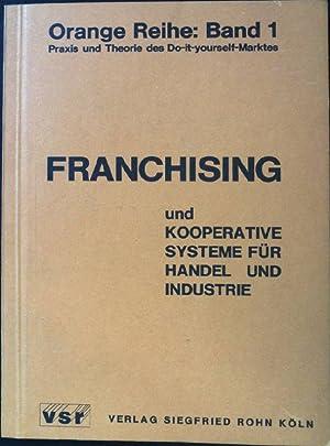 Franchising und Kooperative Systeme für Handel und: Tietz, Bruno, Günter