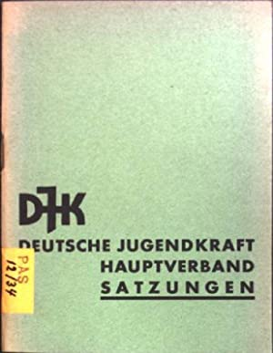 Deutsche Jugendkraft Hauptverband - Satzungen: Deutsche Jugendkraft: