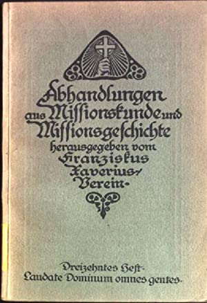 Laudate Dominum omnes gentes; Missionsgedanken im Buche: Feldmann, Franz: