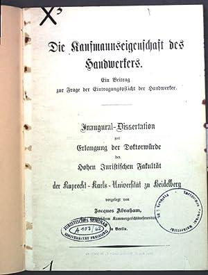 Die Kaufmannseigenschaft des Handwerkers: Ein Beitrag zur Frage der Eintragungspflicht der ...