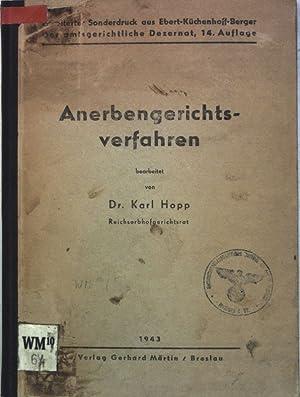 Anerbengerichtsverfahren. Erweiterter Sonderdruck aus Ebert-Küchenhoff-Berger, Das amtgerichtliche ...