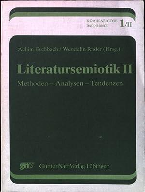 Literatursemiotik. II: Methoden - Analysen - Tendenzen.: Eschbach, Achim und