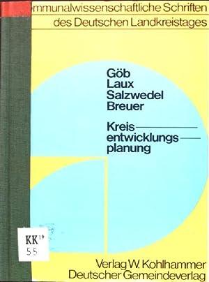Kreisentwicklungsplanung: Gutachten, erstattet im Auftrag des Landkreistages: Göb, Rüdiger, Eberhard