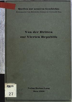 Von der Dritten zur Vierten Republik: Die: Walder, Ernst: