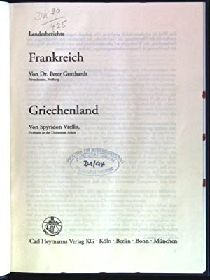 Landesberichte: Frankreich / Griechenland Deliktsrecht in Europa: Gotthardt, Peter und