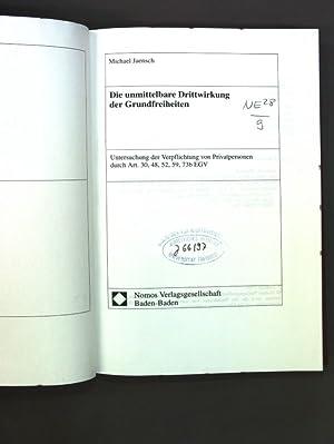 Die unmittelbare Drittwirkung der Grundfreiheiten : Untersuchung: Jaensch, Michael: