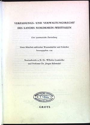 Verfassungs- und Verwaltungsrecht des Landes Nordrhein-Westfalen: eine: Loschelder, Wilhelm [Hrsg.]