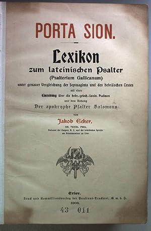Porta Sion. Lexikon zum lateinischen Psalter (Psalterium: Ecker, Jakob: