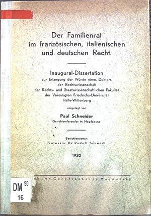 Der Familienrat im französischen, italienischen und deutschen: Schneider, Paul: