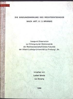 Die Bindungswirkung des Rechtsentscheids nach Art. III: Scholz, Lothar: