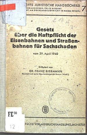Gesetz über die Haftpflicht der Eisenbahnen und: Biermann, Franz: