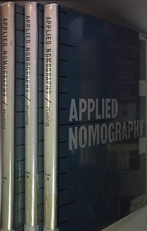 Applied Nomography (3 vols.cpl./ 3 Bände KOMPLETT): Kuong, Javier F.: