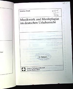 Musikwerk und Musikplagiat im deutschen Urheberrecht. Schriftenreihe des Archivs für Urheber- ...