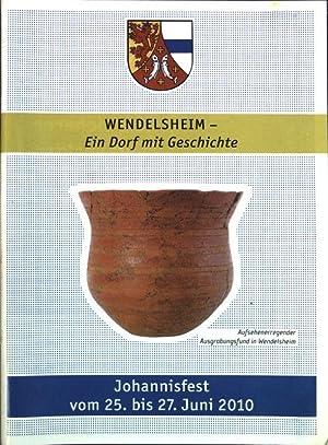 Wendelsheim: Ein Dorf mit Geschichte. Johannisfest vom