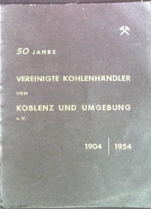 """Fest-Zeitschrift aus Anlaß des 50-Jährigen Bestehens der """"Vereinigte Kohlenhändler von Koblenz ..."""